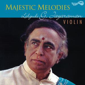 Majestic Melodies - Lalgudi G. Jayaraman