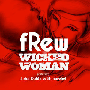 Wicked Woman - Remixes