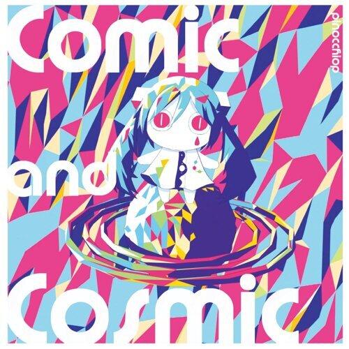 Comic and Cosmic (Comic and Cosmic)