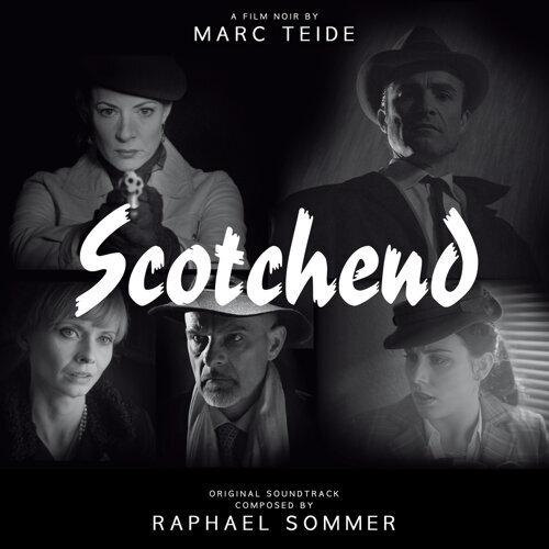 Scotchend Soundtrack