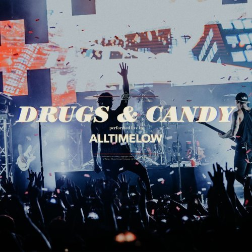 Drugs & Candy - Live