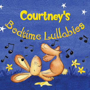 Courtney's Bedtime Lullabies