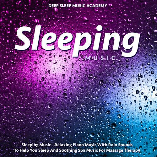 Deep Sleep Music Academy - Sleeping Music - Relaxing Piano