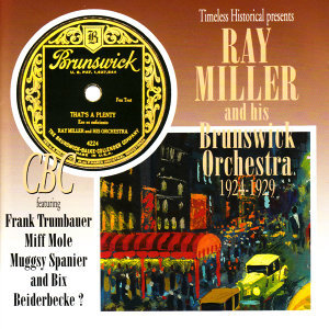 Ray Miller and his Brunswick Orchestra 1924-1929