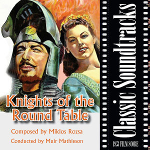 Knights of the Round Table (1953 Film Score)