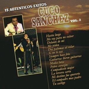 Serie de Colección 15 Auténticos Éxitos de Cuco Sánchez, Vol. 2