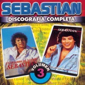 Sebastián : Discografía Completa, Vol. 3