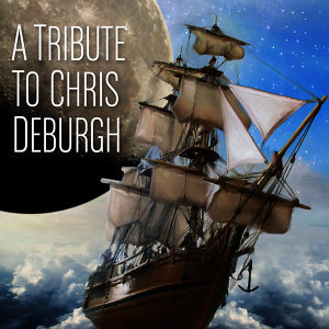 A Tribute To Chris de Burgh