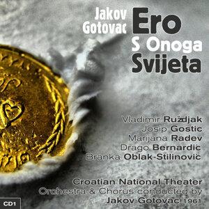 Jakov Gotovac: Ero S Onoga Svijeta (Ero the Joker) (1961), Volume 1