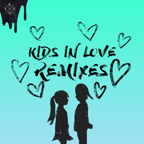 Kids in Love - Remixes