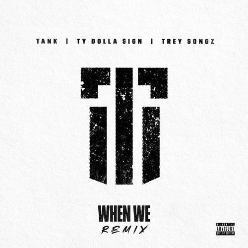When We (Remix) - Remix