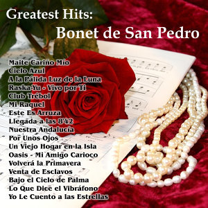 Greatest Hits: Bonet de San Pedro