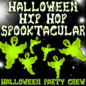 Halloween Hip Hop Spooktacular