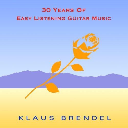 30 Years of Easy Listening Guitar Music