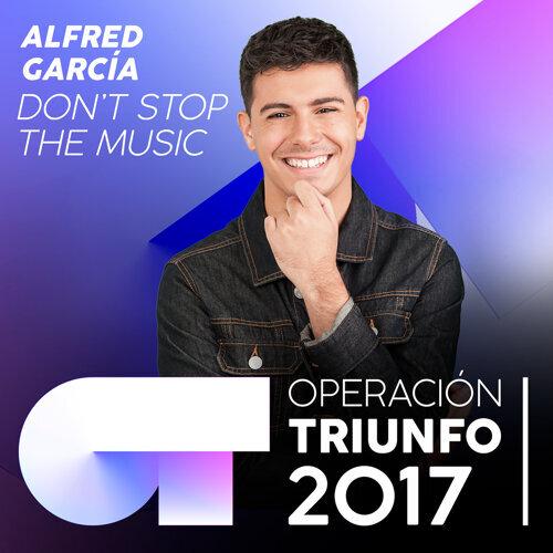 Don't Stop The Music - Operación Triunfo 2017