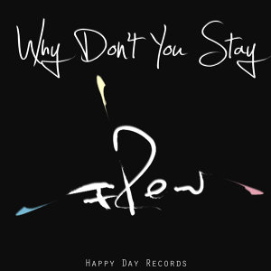 Why Don't You Stay EP