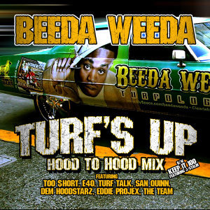 Turf's Up (Hood To Hood Remix)
