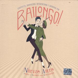 Nuevos Aires: Tango Y Milonga Para Bailarines