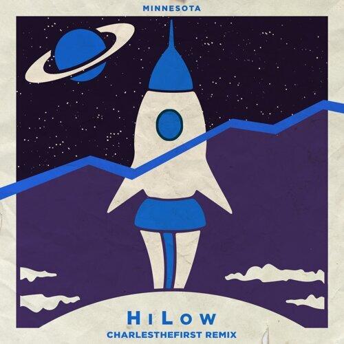 HiLow (Charlesthefirst Remix)