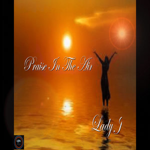 Praise In The Air - Single