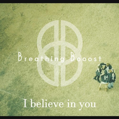 breathing booost i believe in you アルバム kkbox