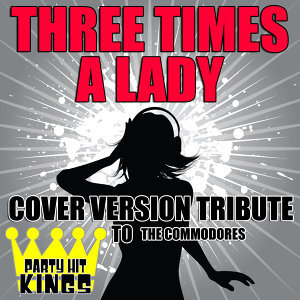 Three Times a Lady (Cover Version Tribute to The Commodores)