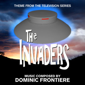 """The Invaders"" - Theme from the Quinn Martin Television Series"