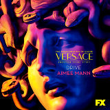 Drive (From the Assassination of Gianni Versace: American Crime Story)