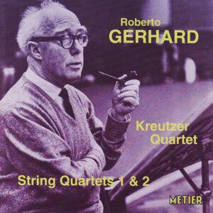Gerhard: String Quartets Nos.1 & 2 - Kreutzer Quartet