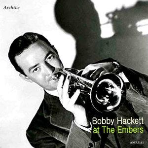 Bobby Hackett at the Embers