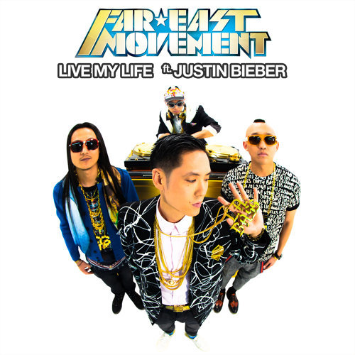 Live My Life (ft. Justin Bieber)