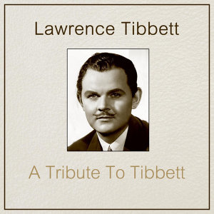 A Tribute To Tibbett