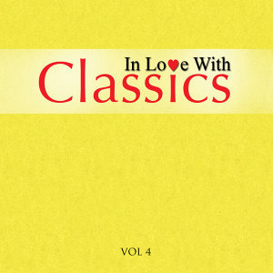 In Love With Classics - Volume 4