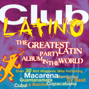 The Greatest Latin Party Album in the World