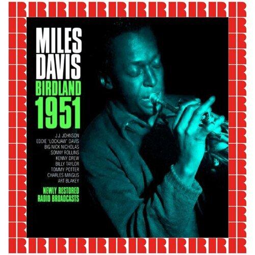 Birdland 1951 - Hd Remastered Edition