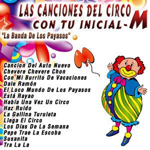Las Canciones del Circo Con Tu Inicial: M
