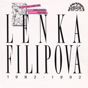 LENKA FILIPOVÁ  1982 - 92