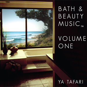 Bath & Beauty Music: Volume One