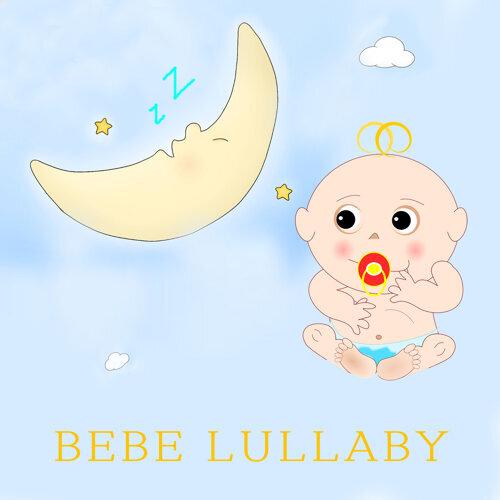 Bebe Lullaby