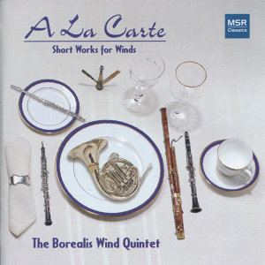 A La Carte: Short Works for Wind Quintet