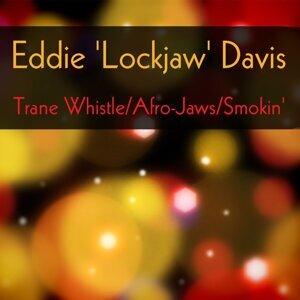 Eddie 'Lockjaw' Davis: Trane Whistle / Afro-Jaws / Smokin'