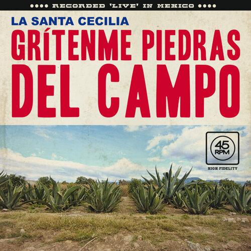 Grítenme Piedras Del Campo - En Vivo Desde La Ciudad De México, 2017