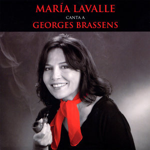 María Lavalle Canta a Georges Brassens