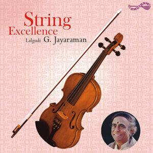 String Excellence - Lalgudi G. Jayaraman