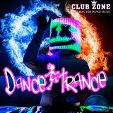 Dance Trance (Mixed by Club Zone)