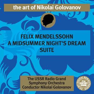 The Art of Nikolai Golovanov: Mendelssohn - A Midsummer Night's Dream Suite