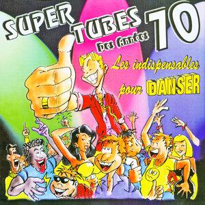 Super tubes des années 70