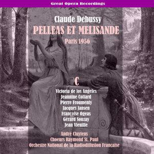 Debussy: Pelléas et Mélisande, Vol. 3 [1956]