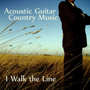 Acoustic Guitar Tribute to Country Music: I Walk the Line