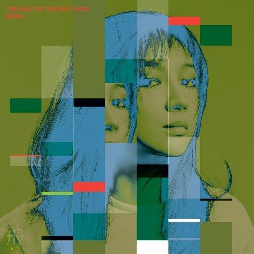 苍穹/洞 (THE VAULT OF THE SKY / HOLE) - Remix